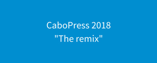 CaboPress 2018 – The Remix