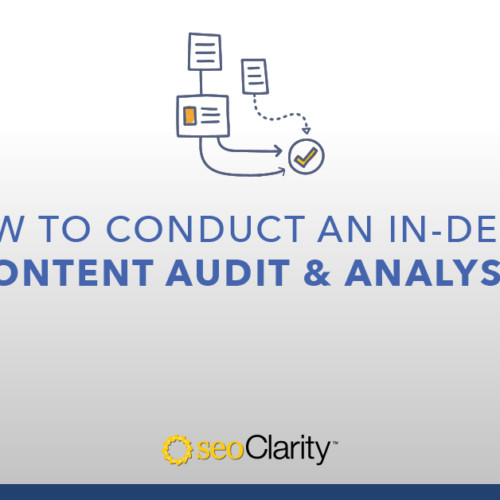6 Steps to an In-Depth Content Audit That Will Ensure a Traffic Boost